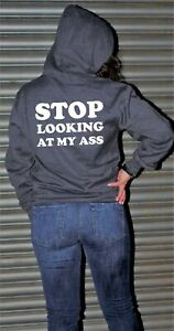 Stop Looking at my A** Funny Adult Humor Ladies Yoga Gym Hoodie Hoody Hood Joke