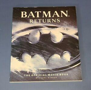 BATMAN RETURNS Official Movie Book 1992 Michael Singer VERY GOOD/FINE CONDITION