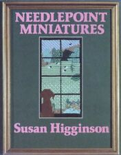 Needlepoint Miniatures (Hobby Craft) By Susan Higginson