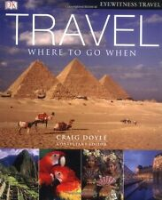 Travel: Where to go When (compact edition) (Eyewitness Travel),Craig (ed) Doyle