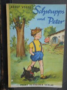Adolf Vogel: Schwupps und Peter und was die beiden im Baumhaus erleben