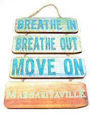 Jimmy Buffett's Margaritaville Breathe In Breathe Out Move On Wooden Dangle Sign