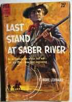 LAST STAND AT SABER RIVER by Elmore Leonard (1959) Dell pb 1st