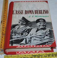 WISKEMANN Elizabeth - L'ASSE ROMA-BERLINO - La Nuova Italia - libri usati