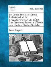 Le Droit Social le Droit Individuel et la Transformation de l'Etat...