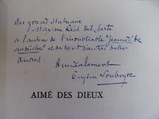 Envoi Autographe à Maxime Réal del Sarte. Eugène Soubeyre AIME DES DIEUX