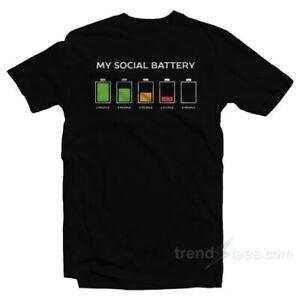 My Social Battery T-Shirt