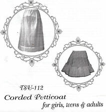 Civil War Era CORDED PETTICOAT girls to adult Timeless Stitches PATTERN TSB-112