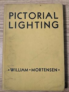 Pictorial Lighting William Mortensen 1937 Hardcover First Edition 4th Printing