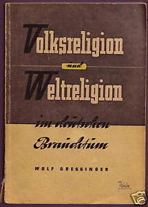 Wolf Goegginger:Volksreligion und Weltreligion.Riga1944