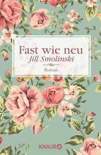 Fast wie neu von Jill Smolinski, UNGELESEN
