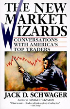 The New Market Wizards: Conversations with America's Top Traders, Jack D. Schwag