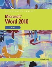Microsoft (R) Word 2010: Illustrated Brief (Illustrated (Course Technology)) by