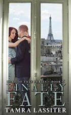 Finally Fate by Tamra Lassiter (2017, Paperback)