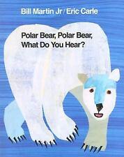 Polar Bear, Polar Bear, What Do You Hear? by Martin, Bill, Jr.