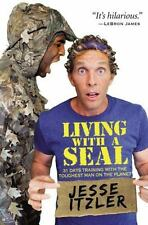 Living with a Navy SEAL 31 Days Training with Toughest Man by Jesse Itzler Book