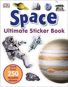 Ultimate Sticker Book: Space: More Than 250 Reusable Stickers (DK Ultimate