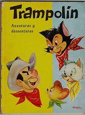 TRAMPOLÍN aventuras y desventuras por Luís Horna. Ed. Cantábrica, 1963.