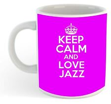 Keep Calm And Love Jazz  Mug - Pink