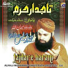 OWAIS RAZA QADRI - TAJDAR - E - HARAM - NEW NAAT CD - FREE UK POST