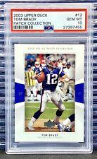 2003 Upper Deck Patch Collection Tom Brady #12 PSA 10 GEM MINT Patriots Bucs