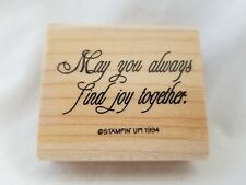 May You Always Find Joy Together Stampin Up Mounted Rubber Stamp Quote