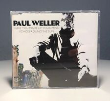 Paul Weller - Have You Made Up Your Mind / Echoes Round The Sun