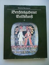 Berchtesgadener Volkskunst Geschichte Tradition Gegenwart 1985 Berchtesgaden