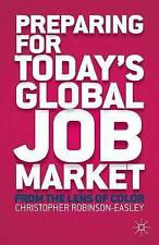 Preparing for Today's Global Job Market: From the Lens of Color, New, Robinson-E