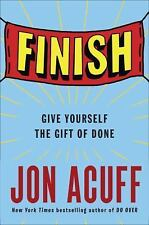 FINISH GIVE YOURSELF THE GIFT OF DONE Jon Acuff (1591847621)
