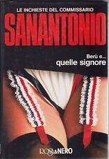 Sanantonio, Berù e quelle signore, Le indagini del commissario, Rosa e Nero