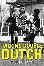 Paul Holland: Talking Double Dutch,Holland, Paul,New Book mon0000019791