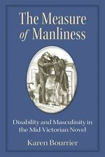 THE MEASURE OF MANLINESS - BOURRIER, KAREN - NEW PAPERBACK BOOK