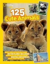 125 Cute Animals: Meet the Cutest Critters on the Planet, Including An-ExLibrary