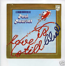 45 RPM SP PAUL MAURIAT LOVE IS STILL BLUE