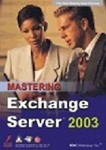 MASTERING Exchange Server 2003   Brand New Sealed  Software Training Tutorial
