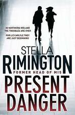 Present Danger by Stella Rimington (Hardback, 2009)