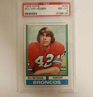 1974 Topps #192 Bill Van Heusen Denver Broncos PSA 8