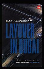 Dan Fesperman, Layover in Dubai, Pocket Black Lizard, 2010 - First Printing