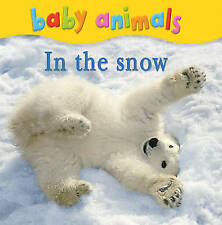 Baby Animals: In the Snow, New, Kingfisher Book