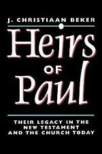 Heirs of Paul: Paul's Legacy in the New Testament and in the Church To-ExLibrary