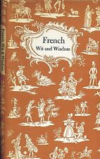 French Wit and Wisdom
