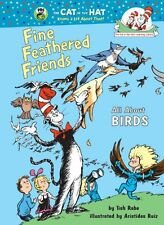 Fine Feathered Friends: All About Birds (Cat in the Hats Learning Library) by T