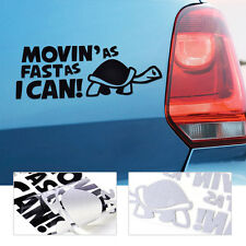 MOVIN AS FAST AS I CAN Turtle Slow Funny Car Bumper Vinyl Decal Sticker Decor