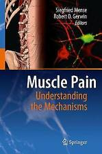 Muscle Pain: Understanding the Mechanisms by , NEW Book, FREE & FAST Delivery, (
