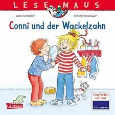 LESEMAUS 44: Conni und der Wackelzahn Liane Schneider LESEMAUS|Lesemaus|Lesemaus