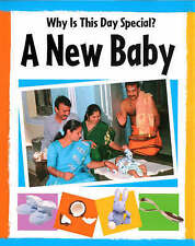 A New Baby (Why is This Day Special?) by Powell, Jillian