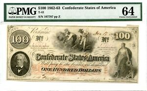 1862   $100  Confederate Currency  T-41   PMG 64