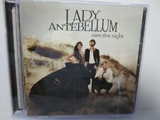 LADY ANTEBELLUM ~ OWN THE NIGHT ~ 2011 CAPITOL ~ LIKE NEW ~ CD