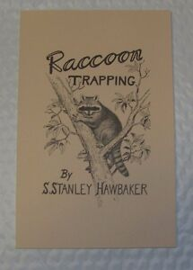 Raccoon Trapping Book By S. Stanley Hawbaker trap traps trapping NEW SALE